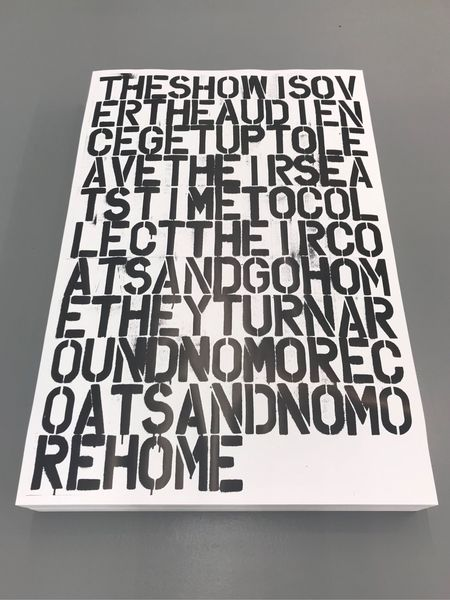 Untitled (The Show is Over) by Christopher Wool & Felix Gonzalez-Torres, Wellsyke (2 of 2)