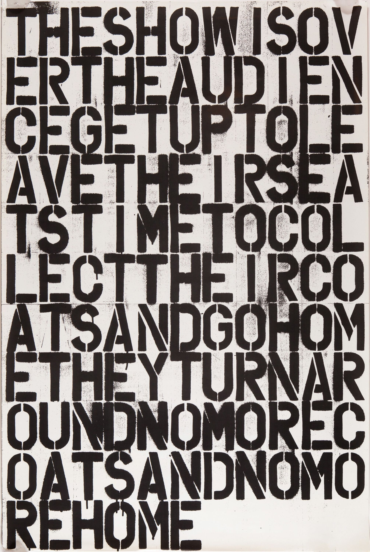 Untitled (The Show is Over) by Christopher Wool & Felix Gonzalez-Torres, Wellsyke