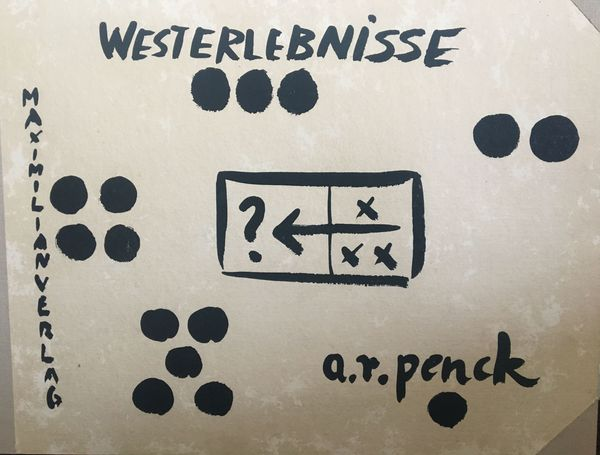 Westerlebnisse by A. R. Penck, Edwin Visser